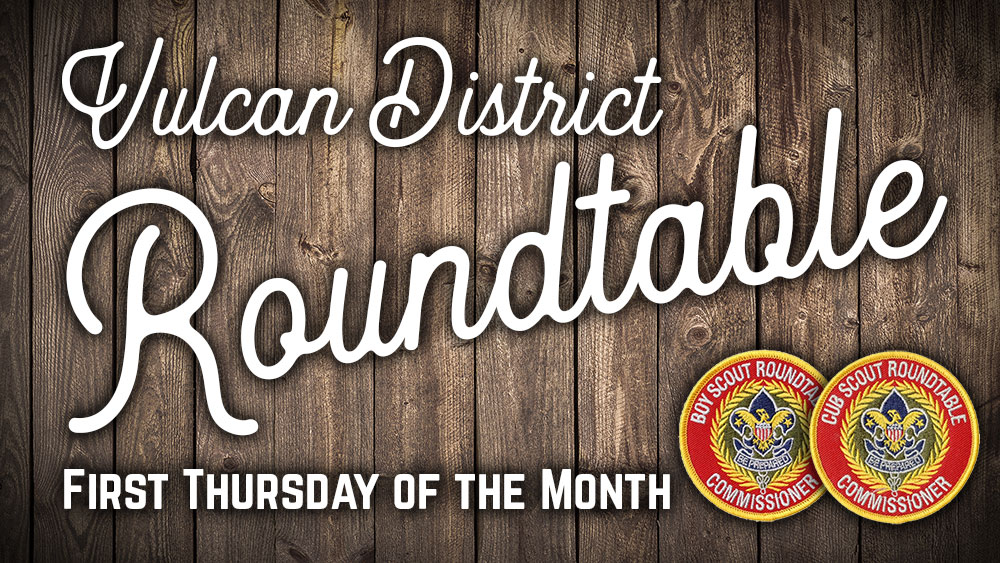 Vulcan District Wood Badge Reunion – February Roundtable